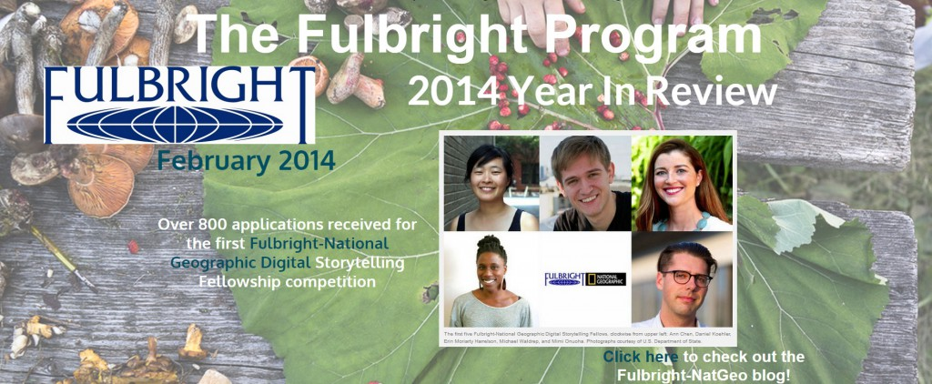 Click on image to peruse The Fulbright Program 2014 Year in Review -- complete with pictures, press and other digital media!